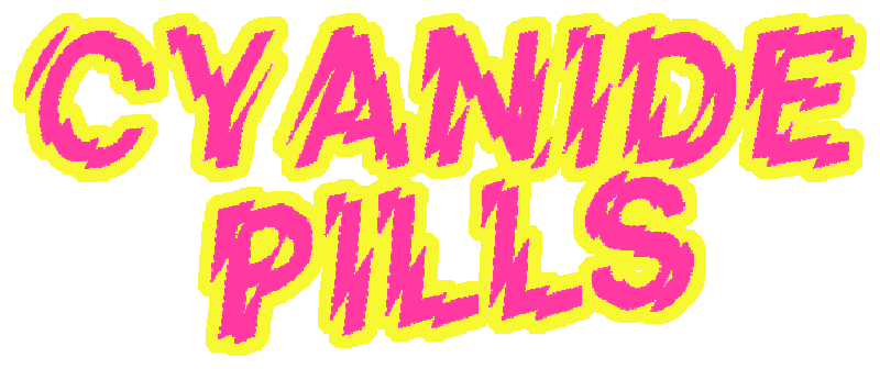 Cyanide Pills Official Store